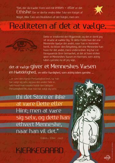 Kierkegaard-plakat · at vælge